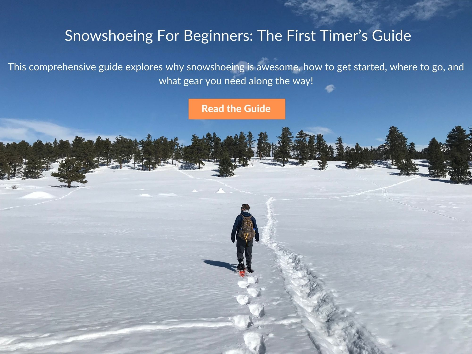man snowshoeing with blue sky with text